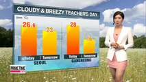 Cloudy and cool on Teachers' Day in Korea