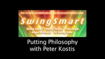 Golf SwingSmart - Putting Philosophy with Peter Kostis
