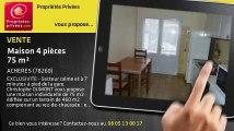 A vendre - maison - ACHERES (78260) - 4 pièces - 75m²