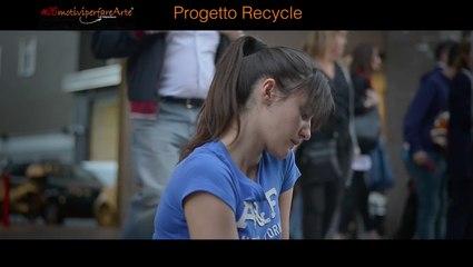 26 MOTIVI PER FARE ARTE - Progetto Recycle