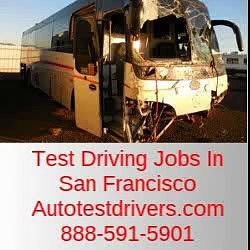 Test Driving Jobs In San Francisco | Autotestdrivers.com | 888-591-5901