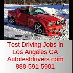 Test Driving Jobs In Los Angeles CA | Autotestdrivers.com | 888-591-5901