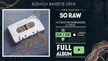 Scratch Bandits Crew Ft. Blitz the Ambassador & Cyph4- So Raw