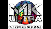 UPRISING - Muse Cover - (Mk Ultra - Muse Tribute Band)