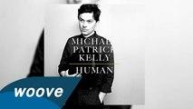 Michael Patrick Kelly -  Beautiful Soul - Reprise