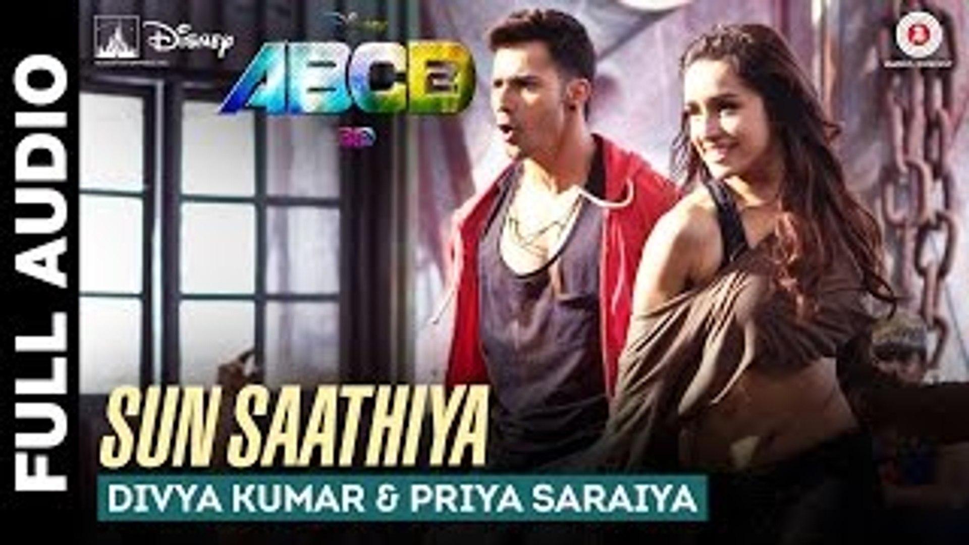 Sun Saathiya Abcd 2 Full Audio Song Hd Video Dailymotion