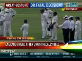 Should Dhoni have called Ian Bell(run out) back