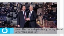 Norm Macdonald Gets Teary During David Letterman Send-off