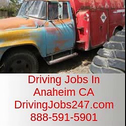 Driving Jobs In Anaheim CA | DrivingJobs247.com | 888-591-5901