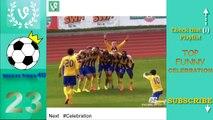 Top Funny Football Goal Celebrations || Best Funny Celebrations in Soccer vines compilation