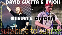 David Guetta & Avicii vs Whelan & Di Scala - sunshine to sunrise (Esquire vs Caipi cuts remix)