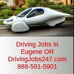 Driving Jobs In Eugene OR | DrivingJobs247.com | 888-591-5901