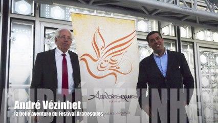André Vézinhet -  le Festival Arabesques