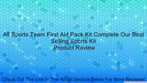 All Sports Team First Aid Pack Kit Complete Our Best Selling Sports Kit Review