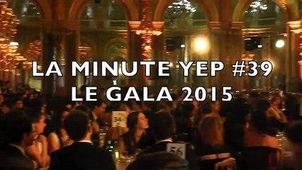 La Minute Yep' #39 - Gala 2015