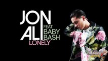 Jon Ali feat. Baby Bash - Lonely (Lyric Video Officielle)
