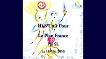 II) S'Unir pour le Plan France - Par SL - 18 Mai 2015