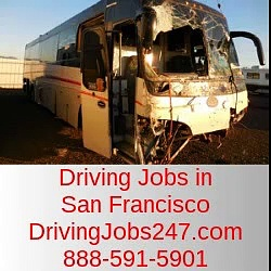 Driving Jobs in San Francisco-Go to DrivingJobs247.com or 888-591-5901