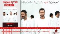 Hakan Altun - Çözemedim (2015 Yepyeni)