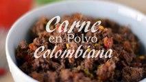 Receta De Carne En Polvo Colombiana - Cómo Hacer Carne Molida - Sweet y Salado