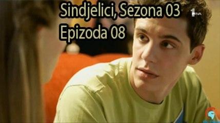 Sindjelici, Sezona 03, Epizoda 08 ᴴᴰ