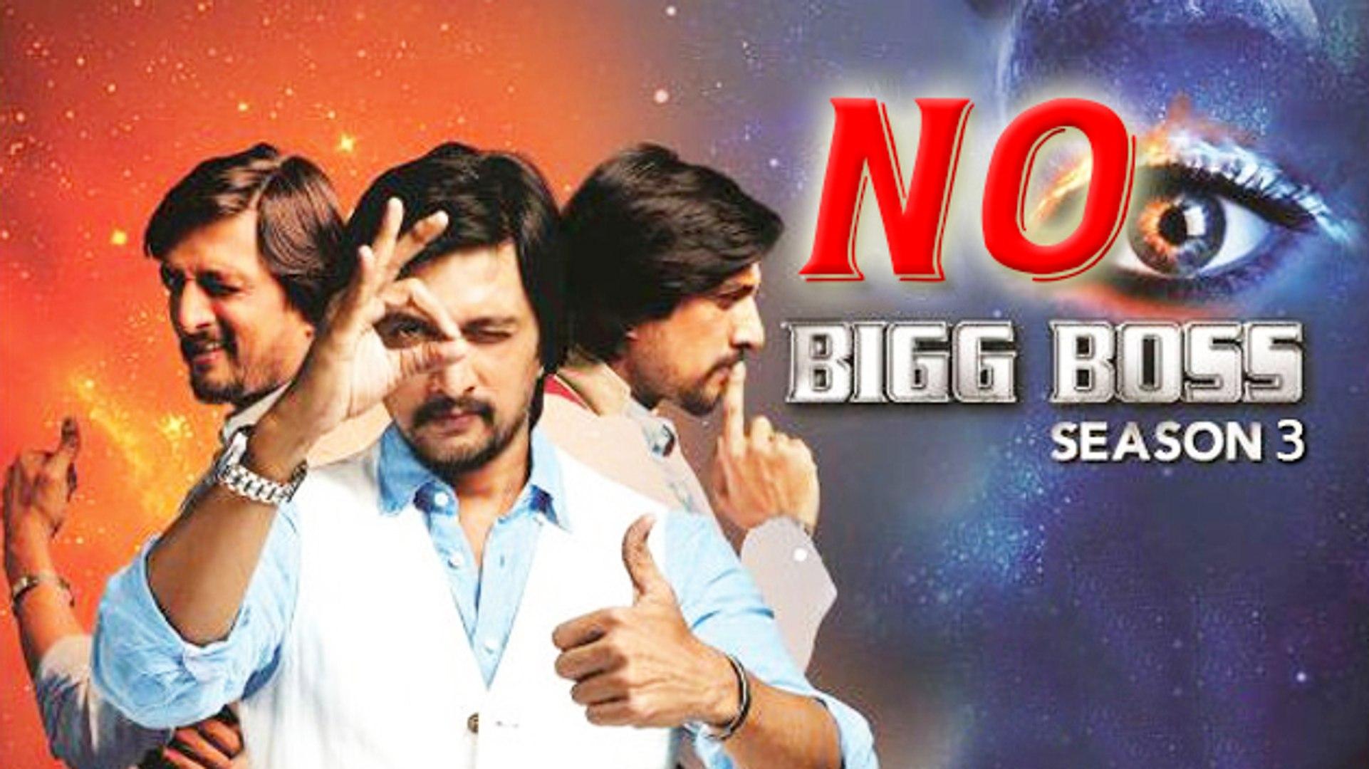 SHOCKING: NO Bigg Boss Season 3? | Sudeep