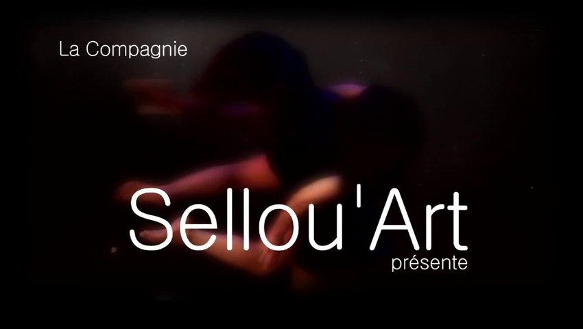 Les Passionnés -Compagnie Sellou ART