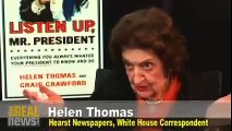 Israeli genocide and Obama's support for it exposed by Helen Thomas