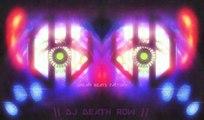 Electro Dance Trance Remix - DJ Death Row