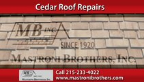 Cedar Roof Repairs Glenside, PA | Mastroni Brothers