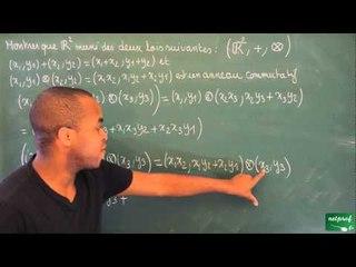 0163 / Structures algébriques / L'anneau (R²,+,x) (2)