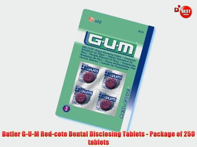 Butler G-U-M Red-cote Dental Disclosing Tablets – Package of 250 tablets