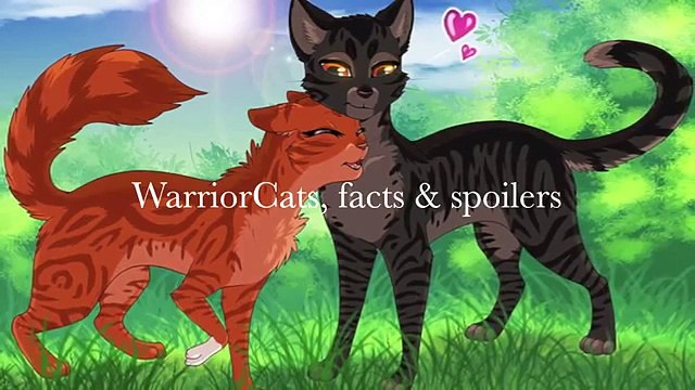 WarriorCats Facts :SPOILERS: