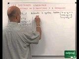 34 Systèmes linéaires : résolution des systèmes linéaires de trois équations à trois inconnues