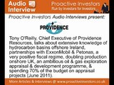Tony O'Reilly, Chief Executive of Providence Resources, talks to Proactiveinvestors