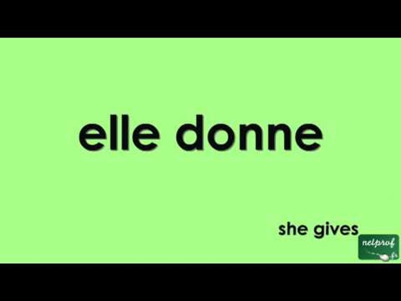 Conjugaison Du Verbe Donner Au Present De L Indicatif Video Dailymotion