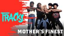 Mother's Finest - Tracks ARTE