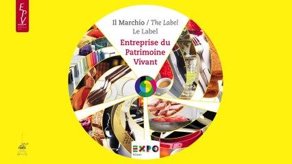 Label Entreprise du Patrimoine Vivant - EXPO MILANO 2015