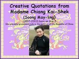 Creative Quotations from Madame Chiang Kai-Shek for Mar 5