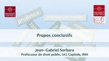 IMH_20-03-15_Le raisonnable en droit administratif-11-Propos conclusifs (en audio), Jean-Gabriel Sorbara, Professeur de droit public, Université Toulouse 1 Capitole, Institut Maurice Hauriou