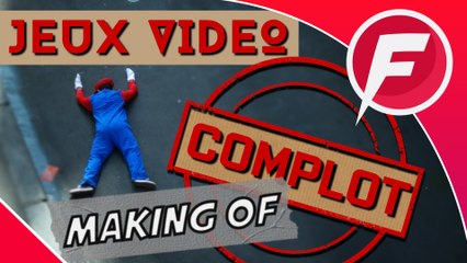 JEUX VIDEO LE COMPLOT MAKING OF