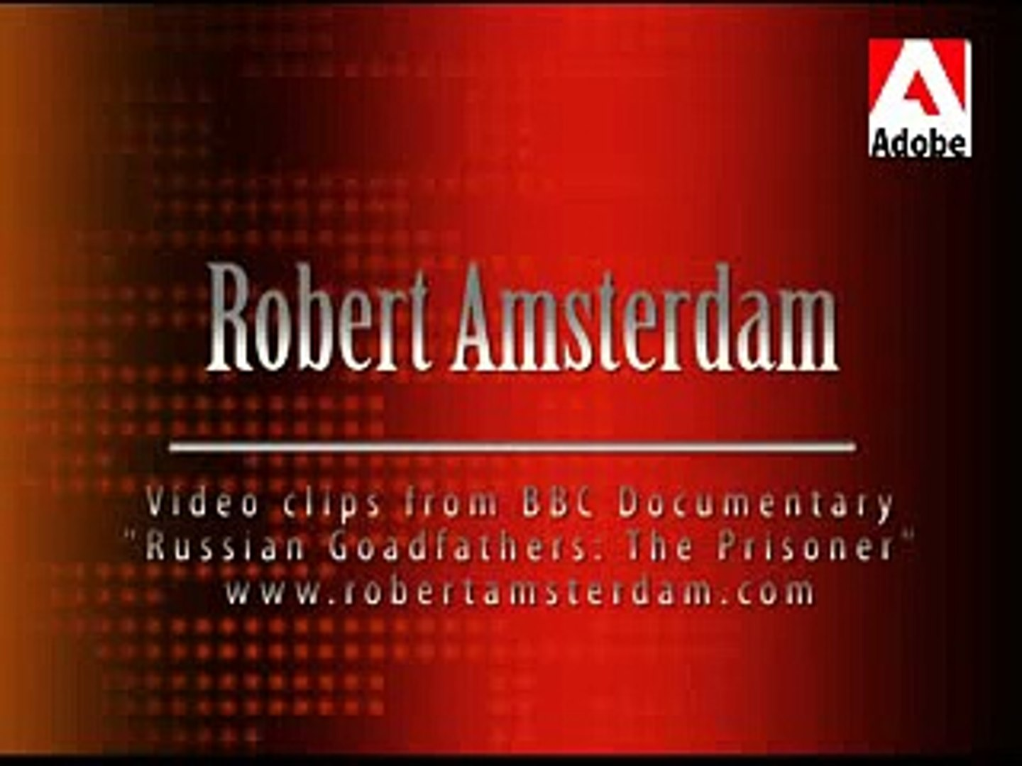 Robert Amsterdam in the BBC's Russian Godfathers Documentary
