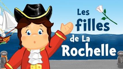 Les filles de La Rochelle (comptine avec paroles)
