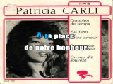 KARAOKE PATRICIA CARLI - Demain tu te maries (Arrête, arrête ne me touche pas)
