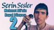 Serin Sesler Mehmet Ali'nin Hayal Dünyası 2