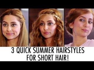 3 Quick Summer Hairstyles | Anusha Dandekar