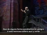 George Carlin  - Environmentalists, Earth & Mankind - From ''Jammin' in New York - (1992)''