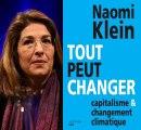 Tout peut changer - Naomi Klein - Capitalisme et changement climatique.
