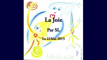 La Joie - Par SL - 21 Mai 2015