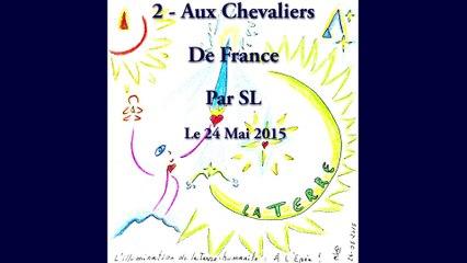 2 - Aux Chevaliers de France - Par SL - 24 Mai 2015